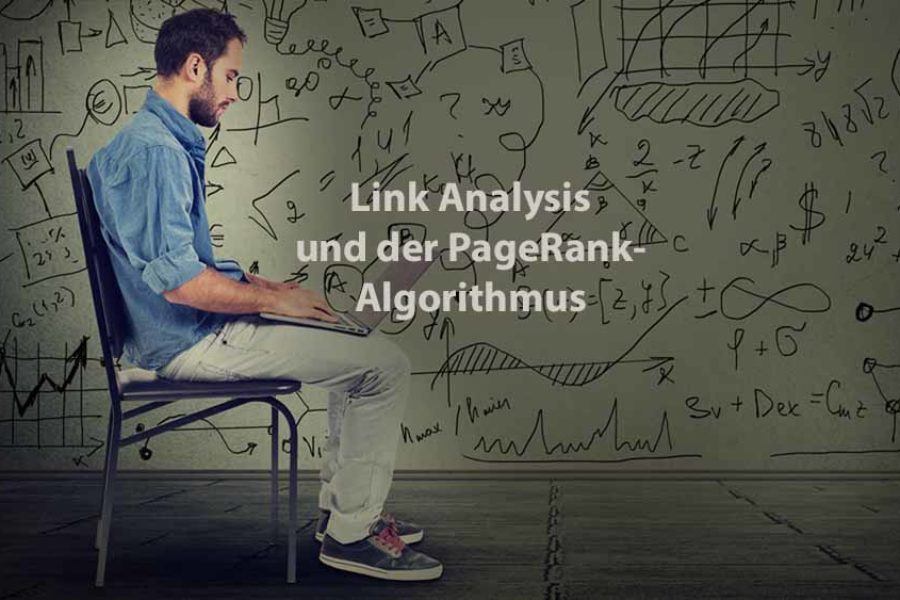 Data Analysis | Link Analysis und der PageRank-Algorithmus