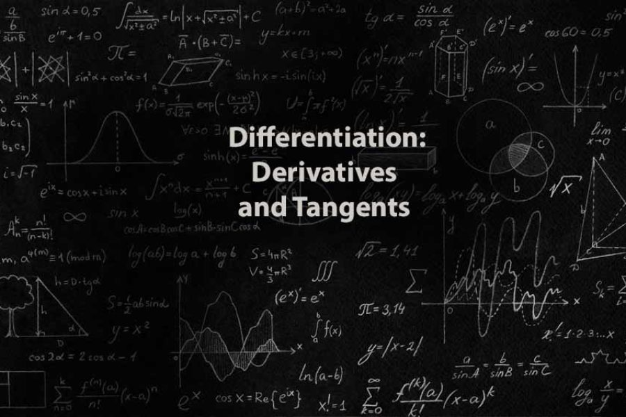 Mathematics 1 | Differentiation: Derivatives and Tangents