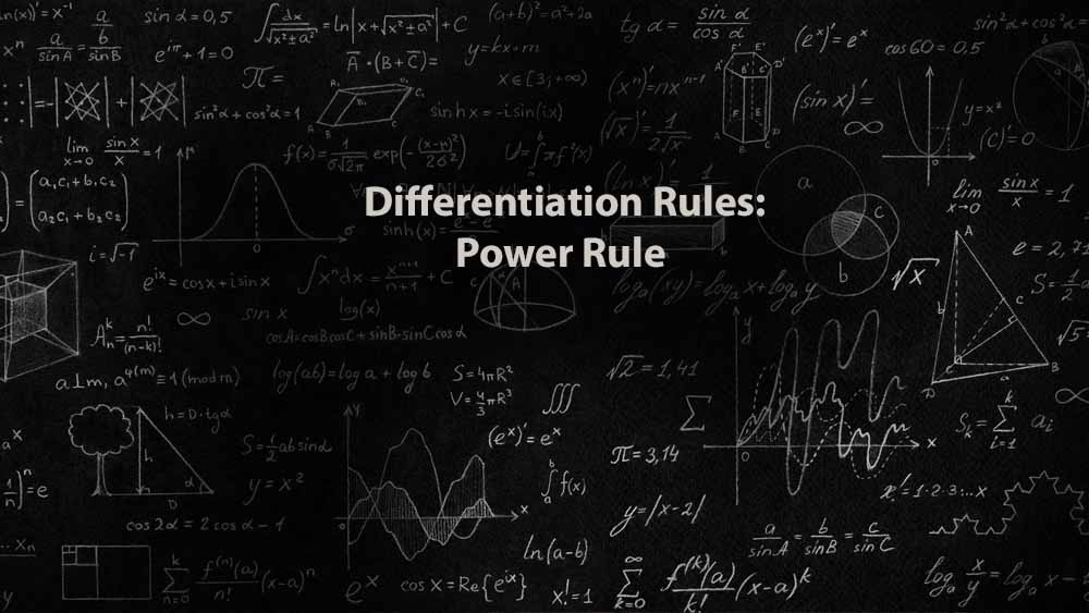 Mathematics 1 | Differentiation Rules: Power Rule