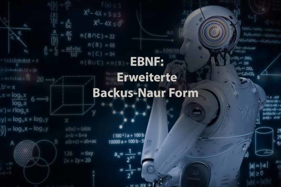Informatik | EBNF (Erweiterte Backus-Naur-Form)