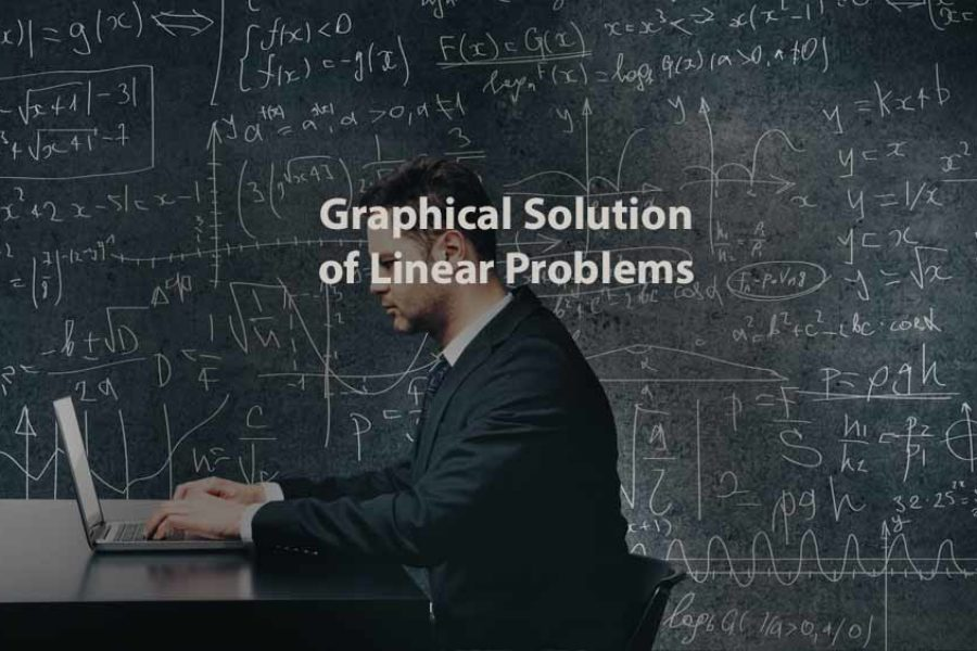 Operations Research | Graphical Solution of Linear Problems