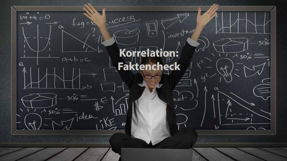 Statistik   Korrelation: Faktencheck