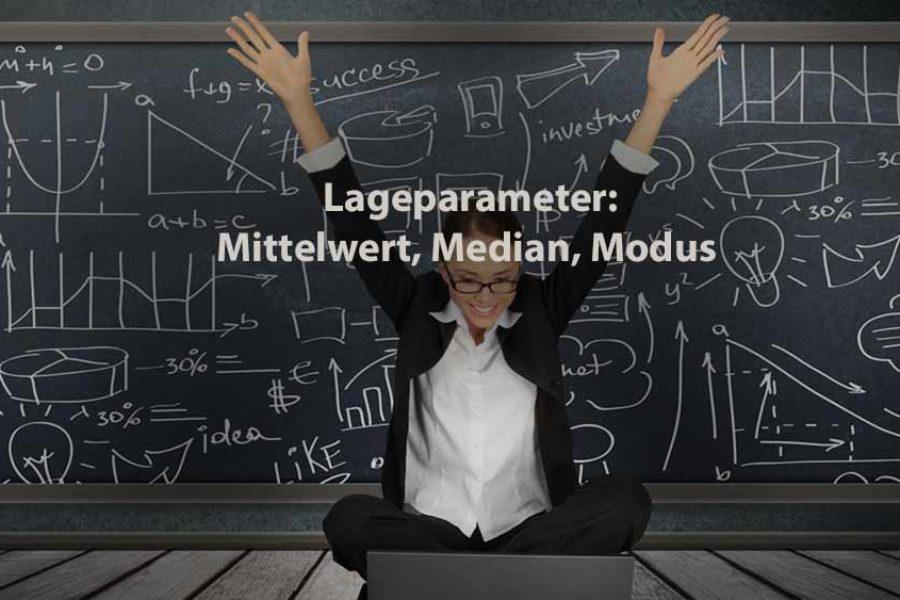 Statistik | Lageparameter: Mittelwert, Median, Modus