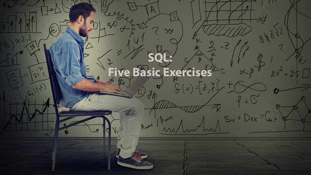 Data Analysis | SQL: Five Basic Exercises