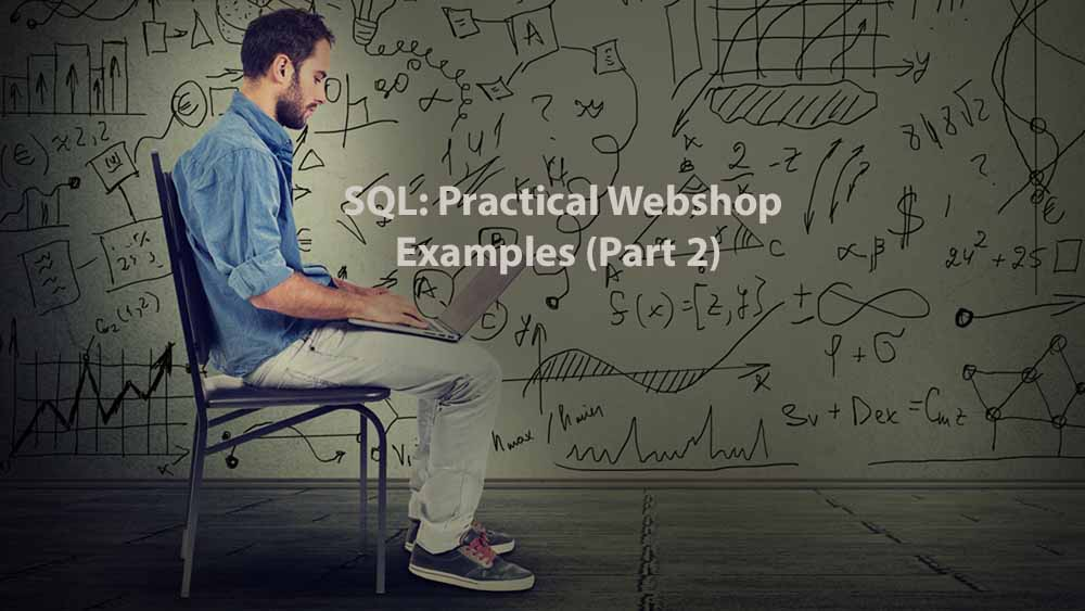 Data Analysis | SQL: Practical Webshop Examples (Part 2)