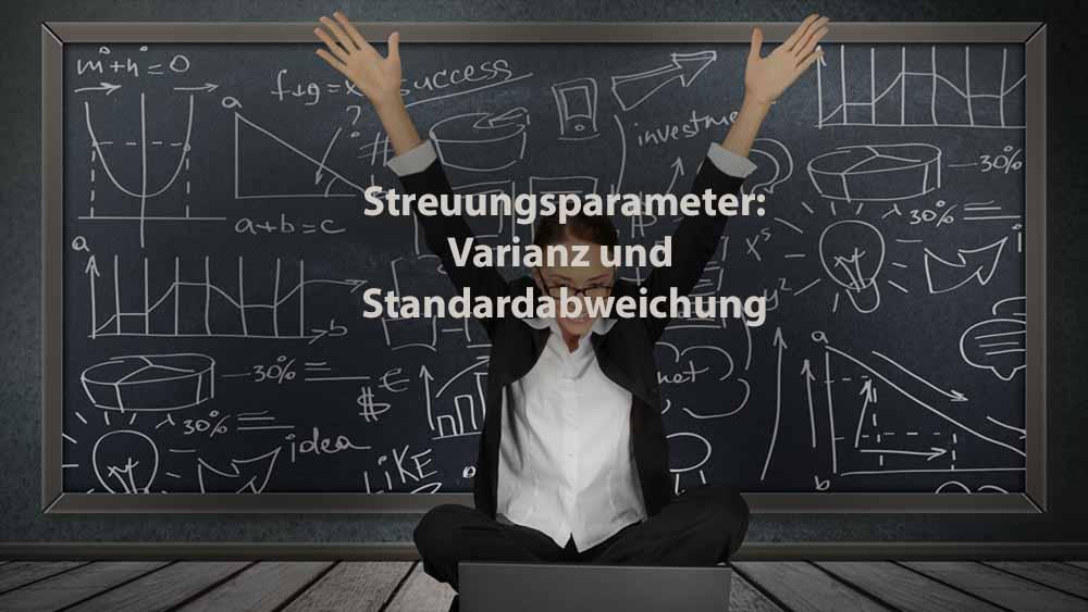 Statistik | Streuungsparameter: Varianz und Standardabweichung