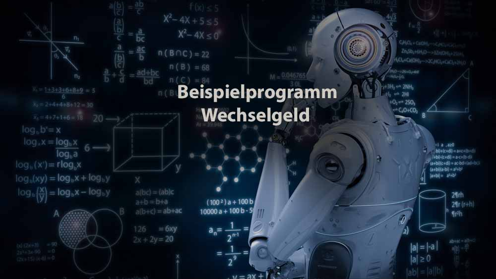 Informatik | Beispielprogramm Wechselgeld