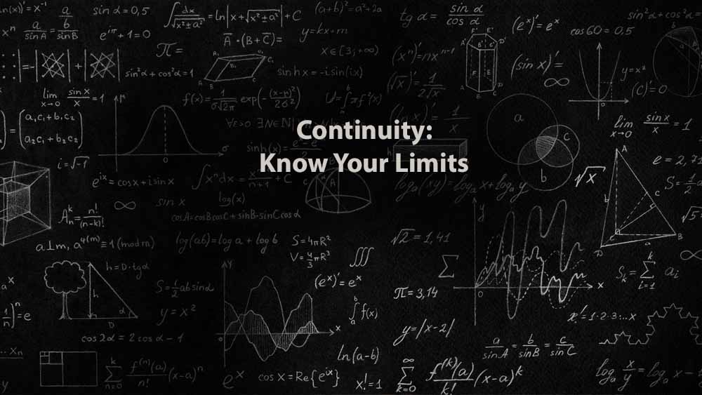 Mathematics 1 | Continuity: Know Your Limits