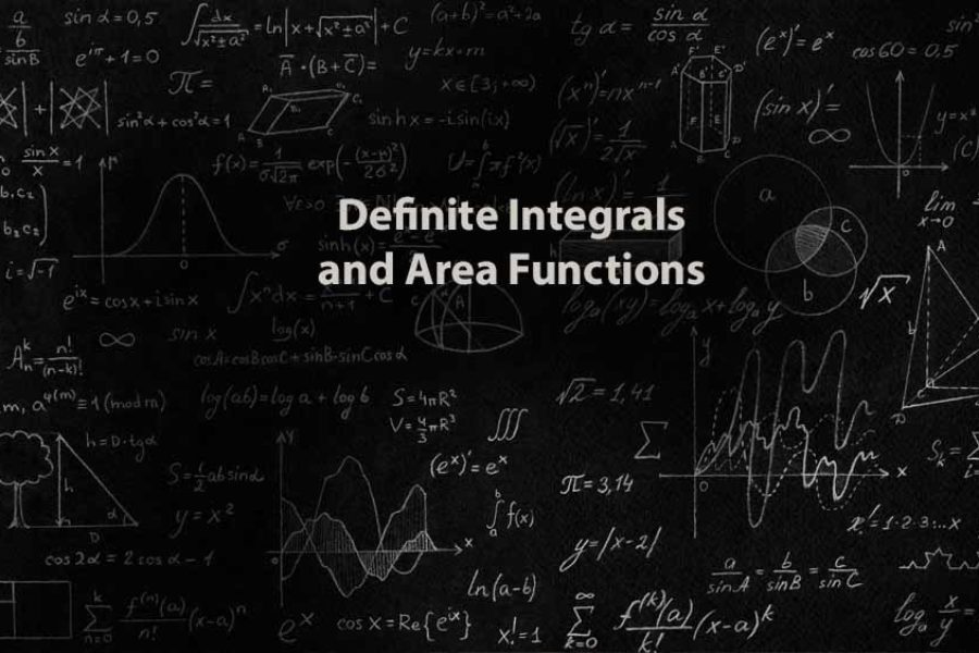 Mathematics 1 | Definite Integrals and Area Functions