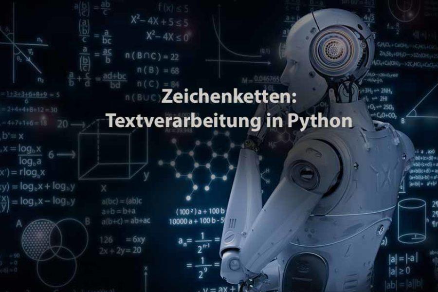 Informatik | Zeichenketten: Textverarbeitung in Python