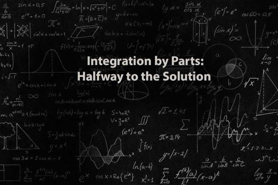 Mathematics 1 | Integration by Parts: Halfway to the Solution